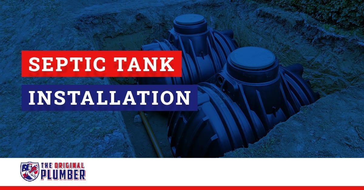 Septic Tank Installation The Original Plumber